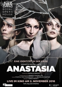 Royal Opera House 2016/17: Anastasia (Macmillan)