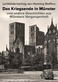 Das Kriegsende in Münster