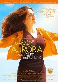 Madame Aurora und der Duft von