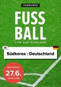 Fußball 2018 - Vorrunde: Südkorea : Deutschland