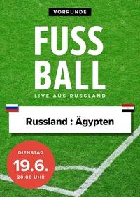 Fußball 2018 - Vorrunde: Russl