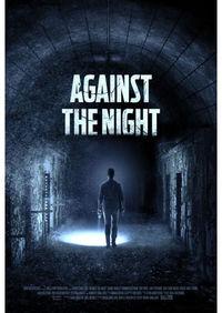 Against the Night - Nur einer überlebt!