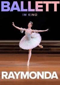 Bolshoi Ballet: Raymonda (2019