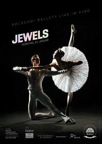 Bolshoi Ballett: Jewels (live
