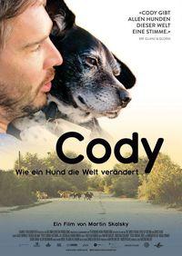 Cody - Wie ein Hund die Welt v