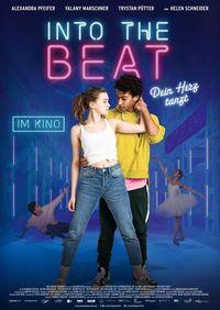Into the Beat - Dein Herz tanz