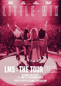 Little Mix: LM5 - The Tou /OmU