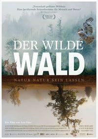 Wilde Wald, Der - Natur Natur