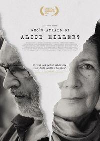 Who's Afraid of Alice Miller?