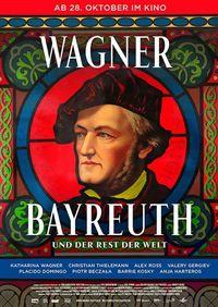 Wagner, Bayreuth und der Rest