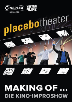 Placebo Making of... Die Kino-Improshow