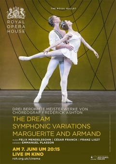 Royal Opera House 2016/17: The Dream / Symphonic Variations / Marguerite And Armand (Ashton)