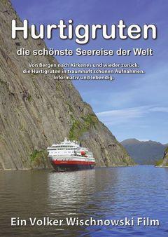 Hurtigruten: Die schönste Seereise der Welt