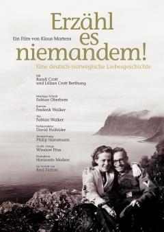 Erzähl es niemandem! - Eine deutsch-norwegische Liebesgeschichte