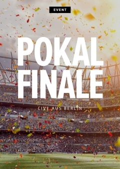Pokalfinale live aus Berlin