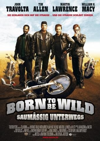 Born to be Wild - Saumäßig unterwegs