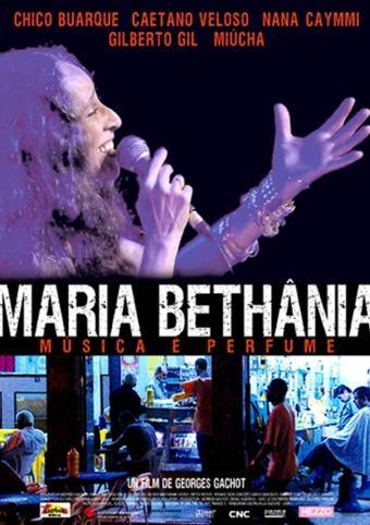 Maria Bethânia: Música é Perfume