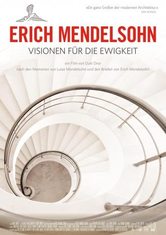 Erich Mendelsohn - Visionen für die Ewigkeit