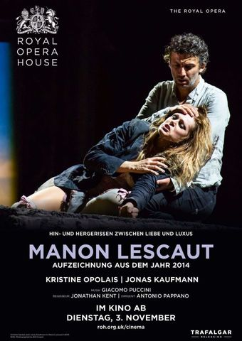 Royal Opera House 2020/21: Manon Lescaut (Aufzeichnung von 2014)