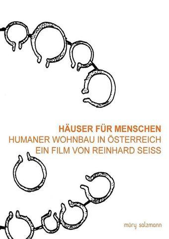 Häuser für Menschen - Humaner Wohnbau in Österreich