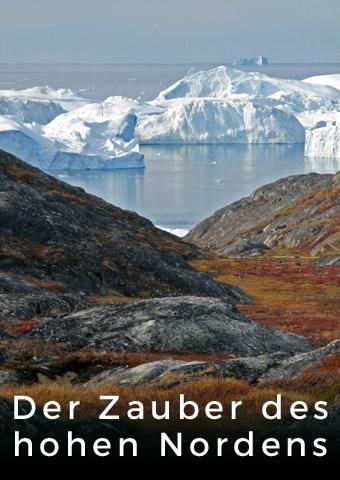 Reisefilm: Der Zauber des hohen Nordens