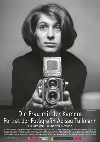 Die Frau mit der Kamera - Porträt der Fotografin Abisag Tüllmann