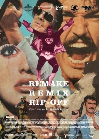 Remake, Remix, Rip-Off: Kopierkultur und das türkische Pop-Kino
