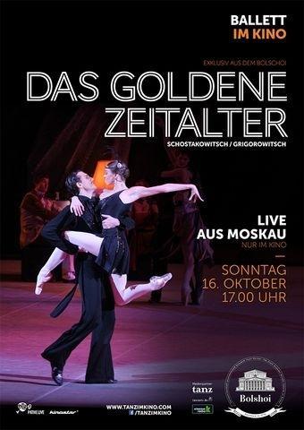 Bolshoi Ballett 2016/17: Das Goldene Zeitalter