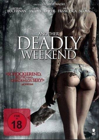 Another Deadly Weekend