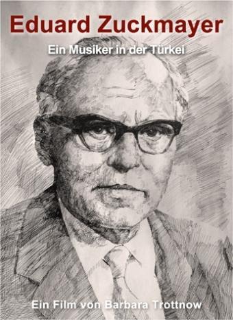 Eduard Zuckmayer - Ein Musiker in der Türkei