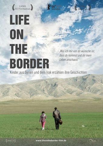 Life on the border - Kinder aus Syrienund dem Irak erzählen ihre Geschichten