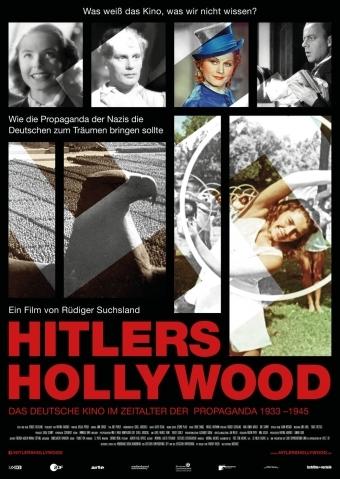 Hitlers Hollywood - Das Deutsche Kino im Zeitalter der Propaganda 1933 - 1945
