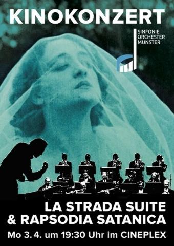Kinokonzert: La Strada Suite & Rapsodia Satanica