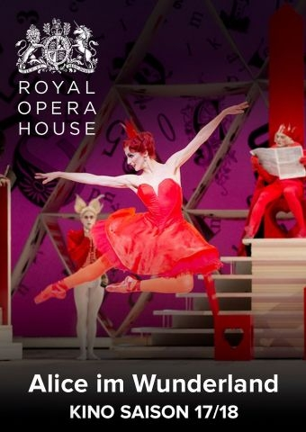 Royal Opera House 2017/18: Alice im Wunderland