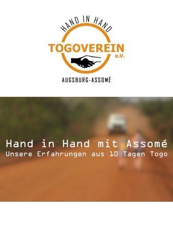 Hand in Hand mit Assomé - Unsere Erfahrungen aus 10 Tagen Togo