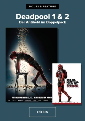 Double Feature: Deadpool und Deadpool 2