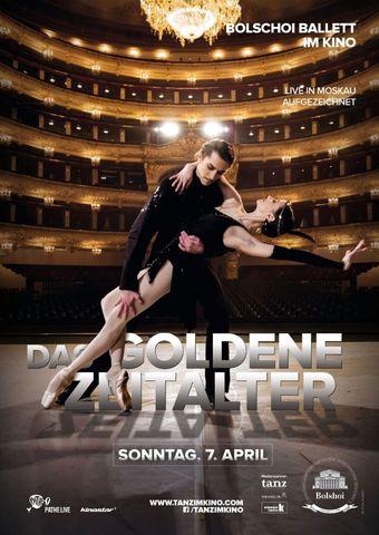 Bolshoi Ballett 2018/19: Das Goldene Zeitalter