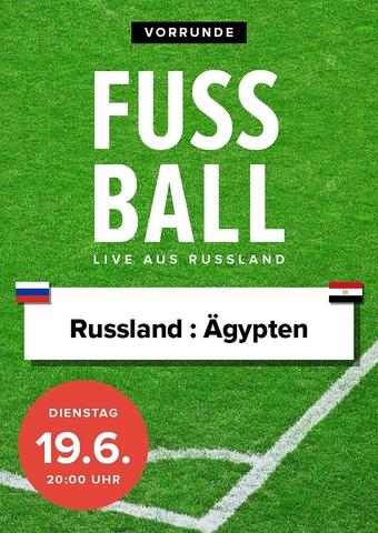 Fußball 2018 - Vorrunde: Russland vs. Ägypten