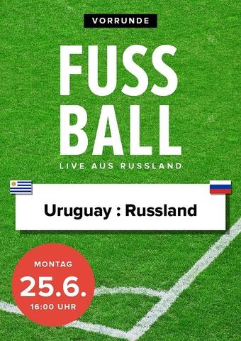 Fußball 2018 - Vorrunde: Russland vs. Uruguay