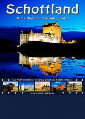 Schottland - Raue Schönheit am Rande Europas