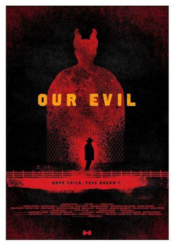 Our Evil - Die Hoffnung stirbt zuerst