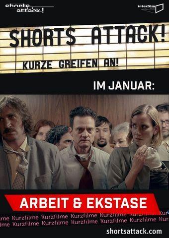 Shorts Attack: Arbeit & Ekstase