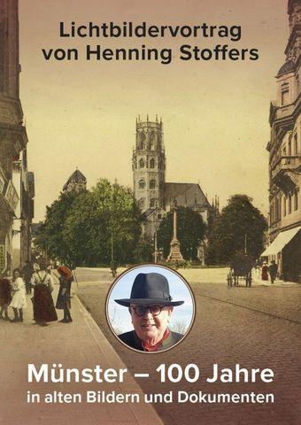 Münster - 100 Jahre in alten Bildern und Dokumenten