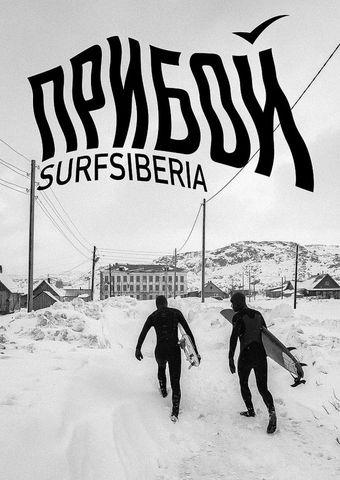 Surf Film Nacht: Priboi - Surfing Russia & Tan
