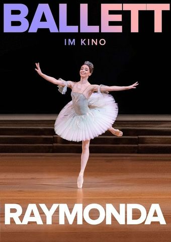 Bolshoi Ballett 2019/ 20: Raymonda