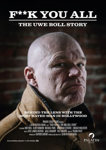 Fuck You All: Die Uwe Boll Story