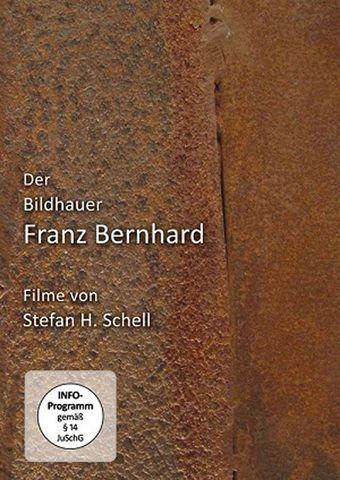 Der Bildhauer Franz Bernhard
