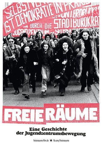 Freie Räume - Eine Geschichte der Jugendzentrumsbewegung