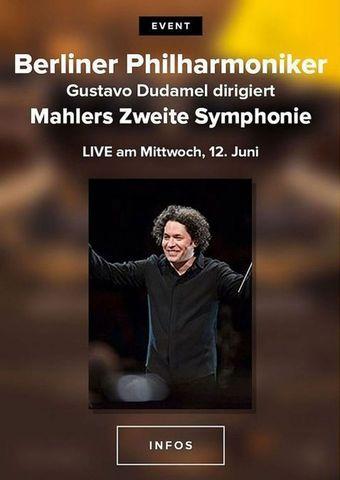 Berliner Philharmoniker 2019/20: Gustavo Dudamel dirigiert Mahlers Zweite Symphonie