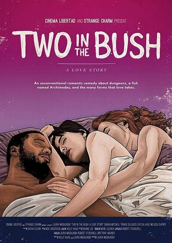 2 in the Bush: A Love Story